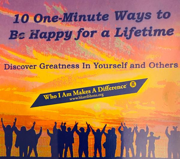 10-One-Minute Ways to Be Happy for a Lifetime